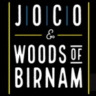 WOODS OF BIRNAM & JOCO